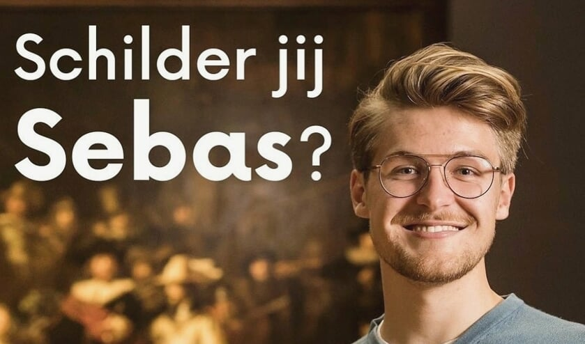 <p>Schilder jij Sebas?</p>
