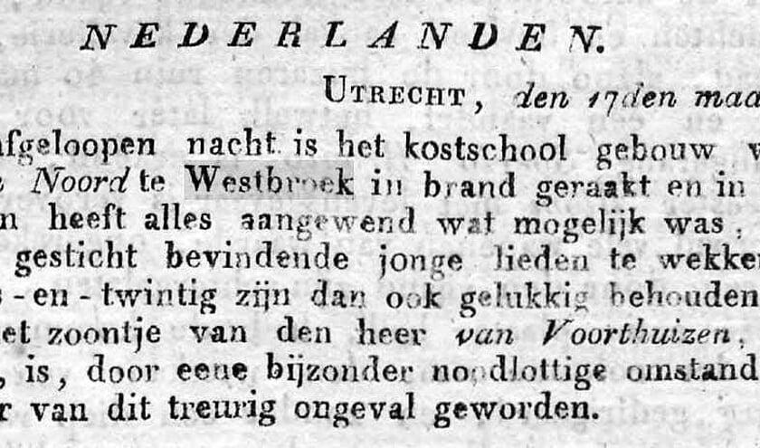 Dit bericht stamt uit de Javasche Courant van 24 juli 1828, vier maanden nadat de overigens onbekende kostschool voor jongelieden in Westbroek in vlammen was opgegaan.