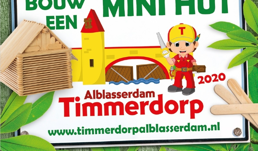 • Het affiche voor de bouw van een mini hut.
