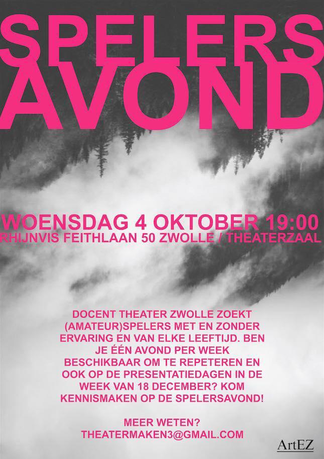 MELD JE AAN: Spelers avond, Docent Theater ArtEZ Zwolle!