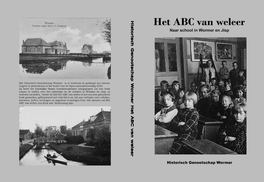 <p>Omslag boek met school West ca. 1922, school Jisp ca. 1950 en op de titelpagina school Oost 3<sup>e</sup> en 4<sup>e</sup> klas 1931. (Bron: collectie Historisch Genootschap Wormer)</p> © rodi