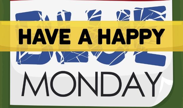 <p>Laat het geen Blue Monday worden.</p>