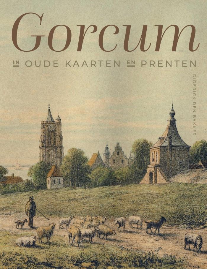 Cover Gorcum in oude kaarten en prenten