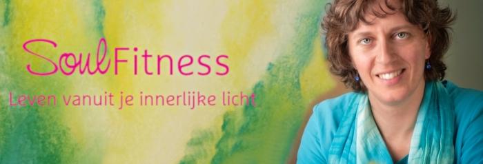 SoulFitness: Voor als je wilt leven vanuit je innerlijke licht