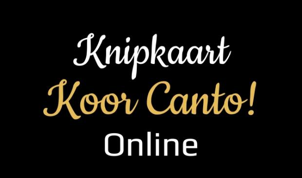 Knipkaart Koor Canto! Online