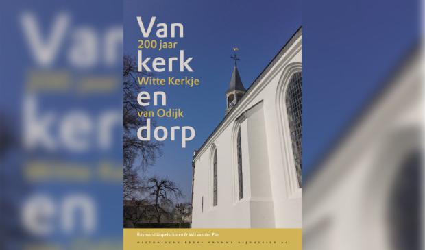 Omslag van jubileumboek Van kerk en dorp, 200 jaar Witte Kerkje van Odijk