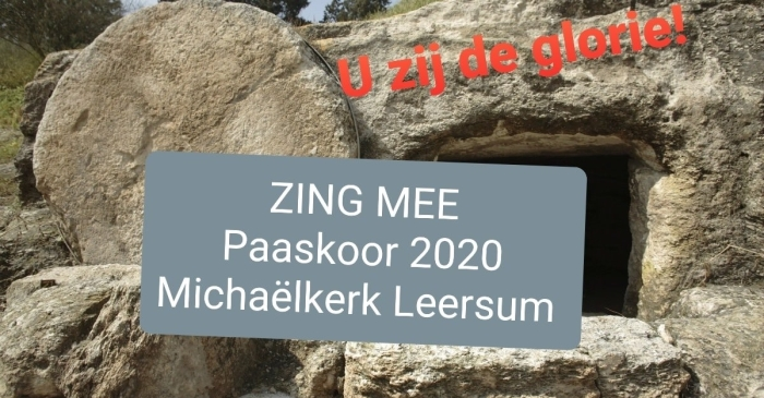 Aankondiging Paaskoor 2020 Michaëlkerk Leersum