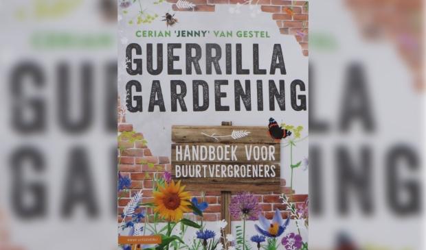 Handboek Guerrilla Gardening