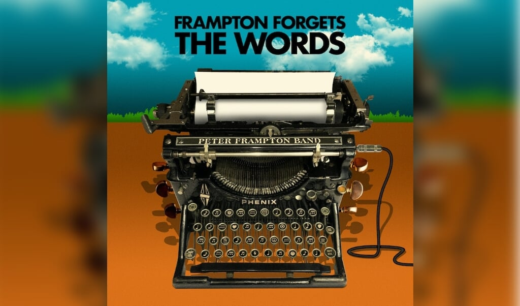 Frampton Forgets The Words Peter Frampton Band. Universal Music   (beeld nd)