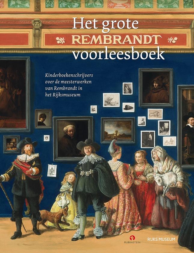 Zeven kinderboekenschrijvers hebben zich laten inspireren door schilderijen van Rembrandt en bij een schilderij van hun keuze een verhaal geschreven.  Die verhalen zijn nu gebundeld in Het grote Rembrandt voorleesboek (Uitg   (uitgeverij rubinstein)