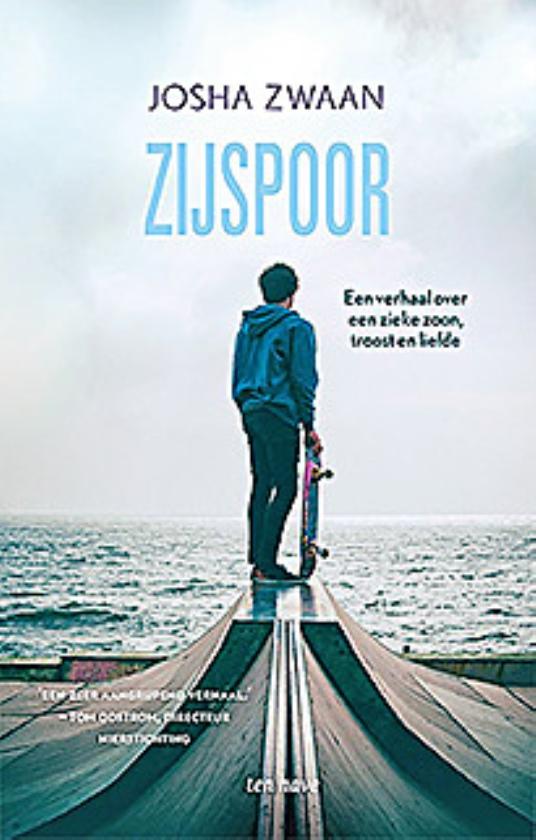 Boek kort: Zijspoor. Een verhaal over een  zieke zoon, troost en liefde - Josha Zwaan