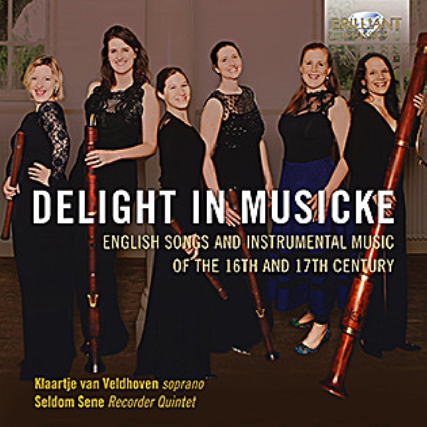 CD: Klaartje van Veldhoven / Seldom Sene - Delight in Musicke