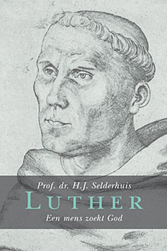 Herman Selderhuis: Luther was een moeilijk mens  (Dick Vos)
