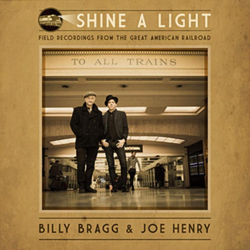 CD: Billy & Joe Henry Bragg - Shine A Light