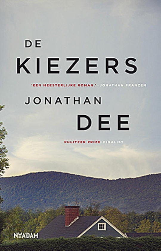 Literatuur: De kiezers - Jonathan Dee