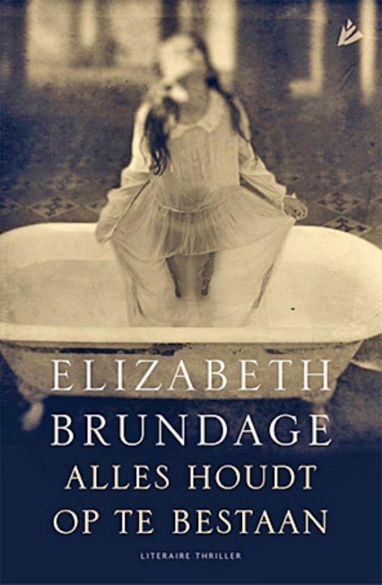 Literatuur: Alles houdt op te bestaan - Elizabeth Brundage