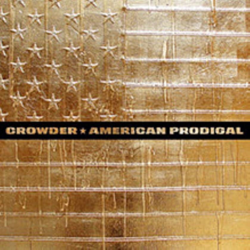 CD: Crowder - American Prodigal