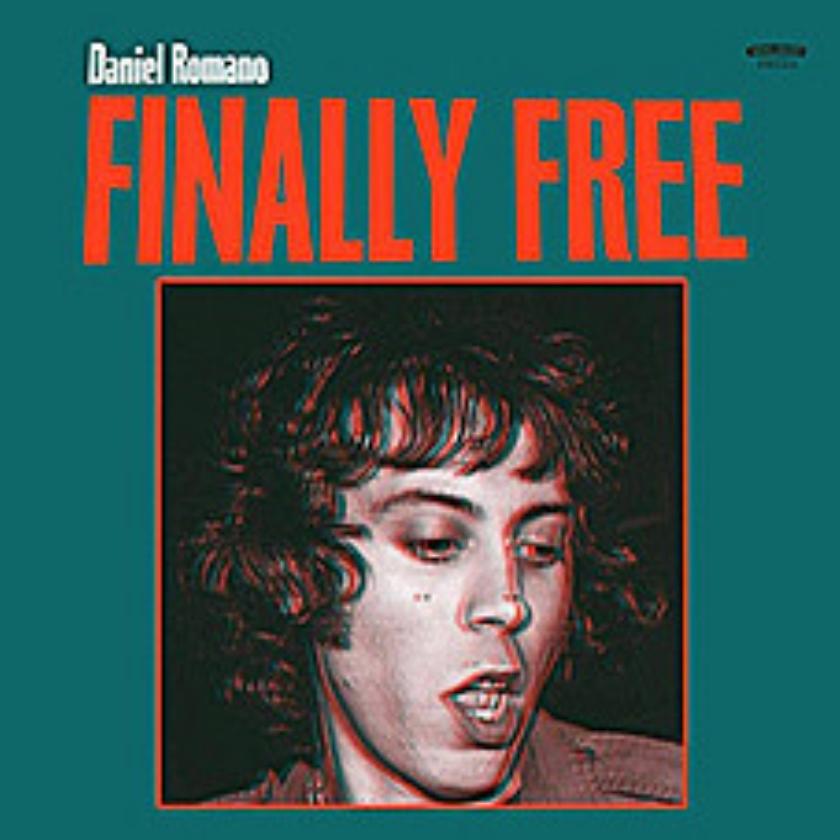 CD: Daniel Romano - Finally Free