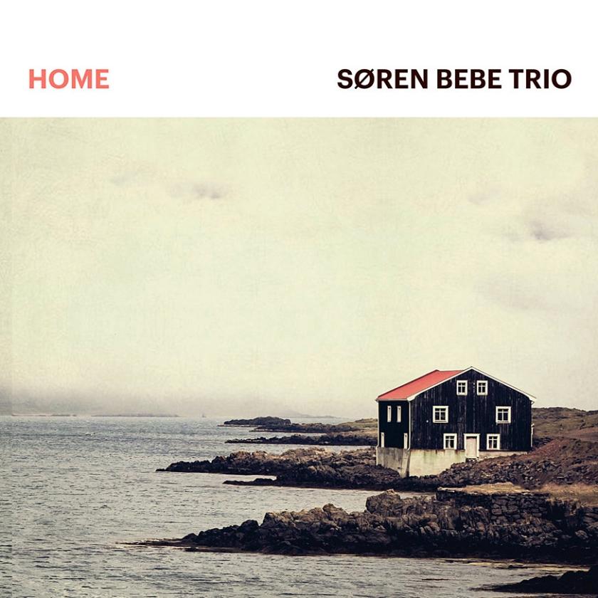 CD: Søren Bebe Trio - Home