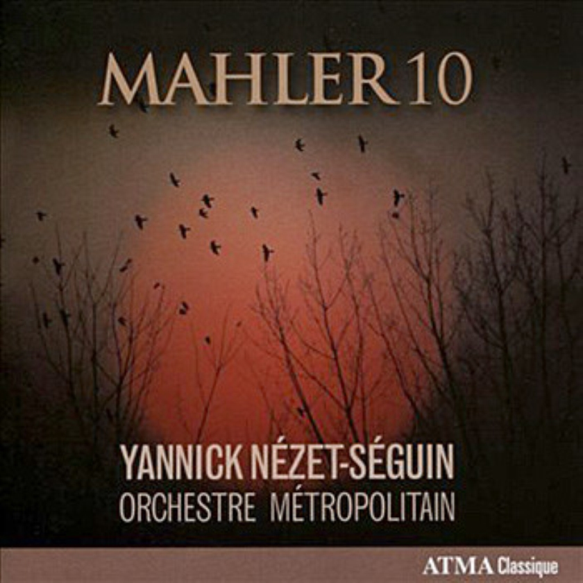 CD: Orchestre Metropolitain-Mahler no. 10