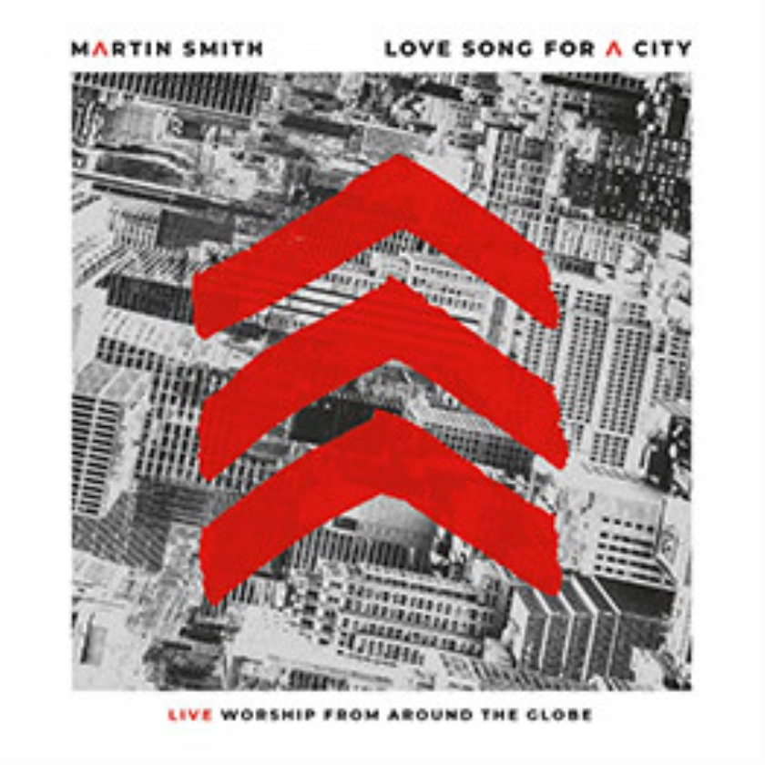 CD: Love Song for a City (live) - Martin Smith
