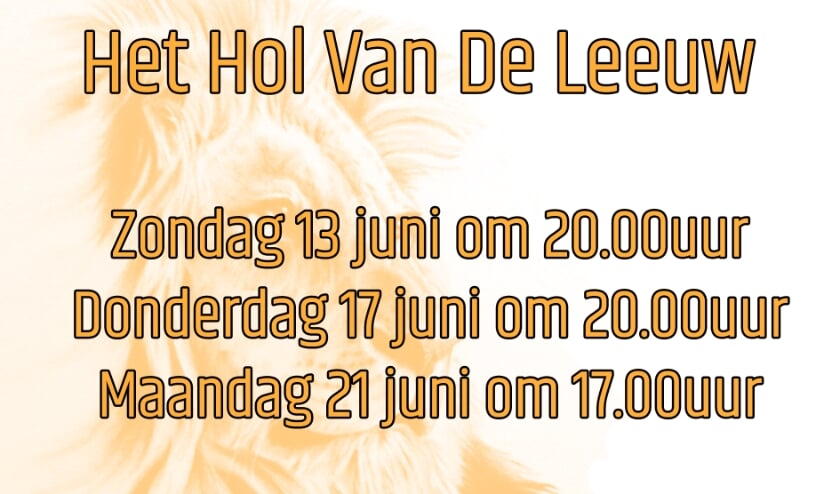 <p>&ldquo;In het hol van de leeuw&rdquo; is er op 13 en 17 juni om 20:00 uur en op 21 juni om 17:00 uur </p>