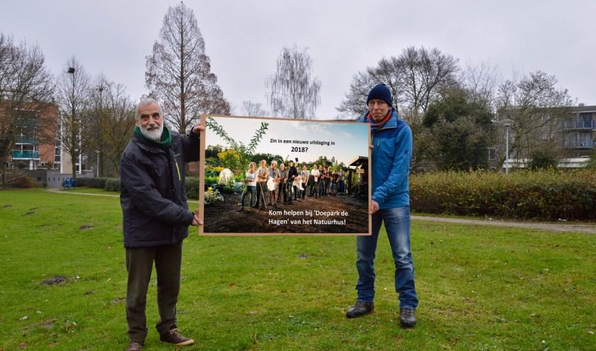 Hans van Gerwen en Martin Peeters zijn op zoek naar vele handen die willen helpen met de aanleg van het Doepark de Hagen