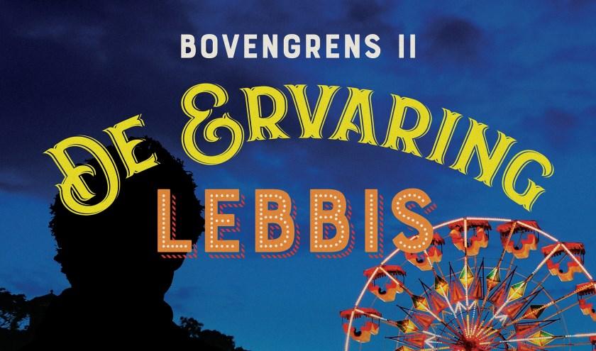 Lebbis speelt de try-out van 'De Ervaring: De bovengrens II' in Cascade. Foto: Birgit Korber kb-photodesign