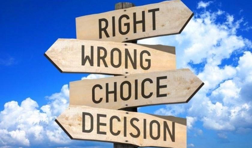 Keuzes maken is lang niet altijd makkelijk.