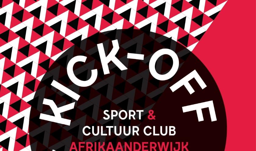 Kick-off Sport en Cultuur Club Afrikaanderwijk