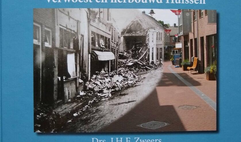 Verwoest en herbouwd Huissen. (foto: HKH)